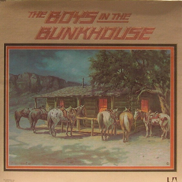 The Boys In The Bunkhouse – The Boys In The Bunkhouse