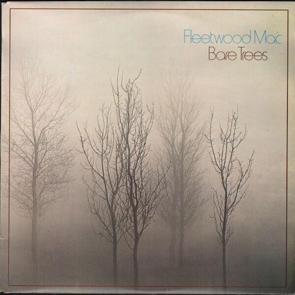 Fleetwood Mac – Bare Trees