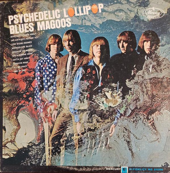 Blues Magoos – Psychedelic Lollipop (G+)