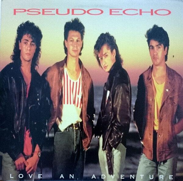 Pseudo Echo – Love An Adventure