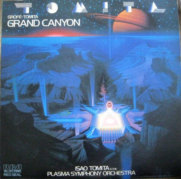 Isao Tomita And The Plasma Symphony Orchestra – Grofé-Tomita Grand Canyon