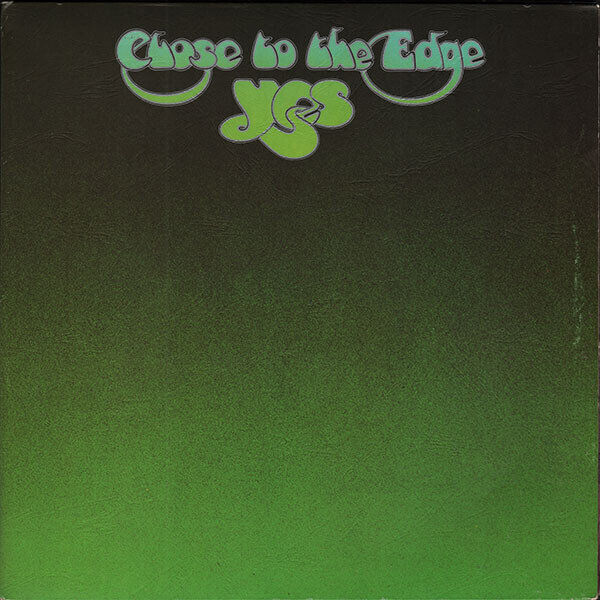 Yes – Close To The Edge