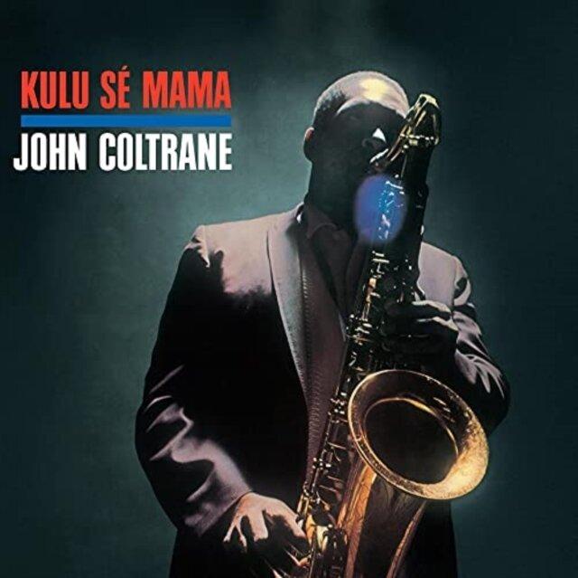 COLTRANE,JOHN / KULU SE MAMA