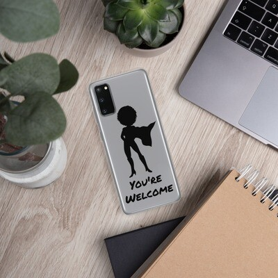 You're Welcome Samsung Case