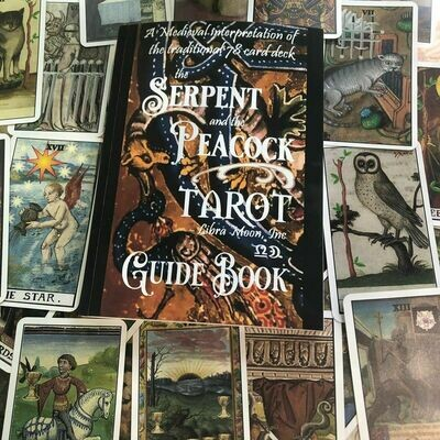Serpent and the Peacock Tarot Guide Book