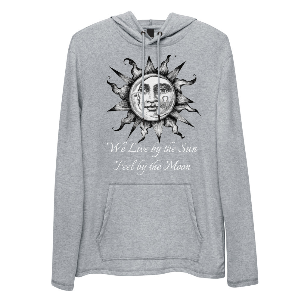 Unisex Lightweight Hoodie - We Live by the Sun