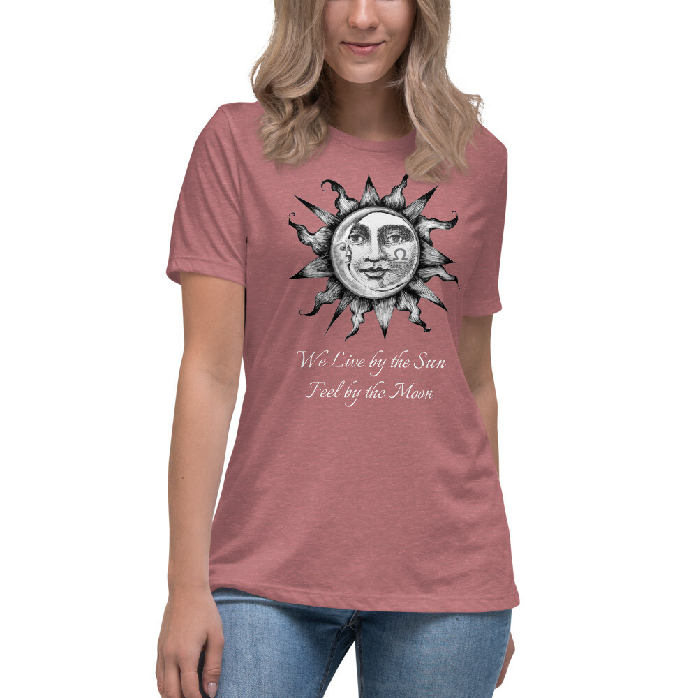 Women's Relaxed T-Shirt - We Live by the Sun