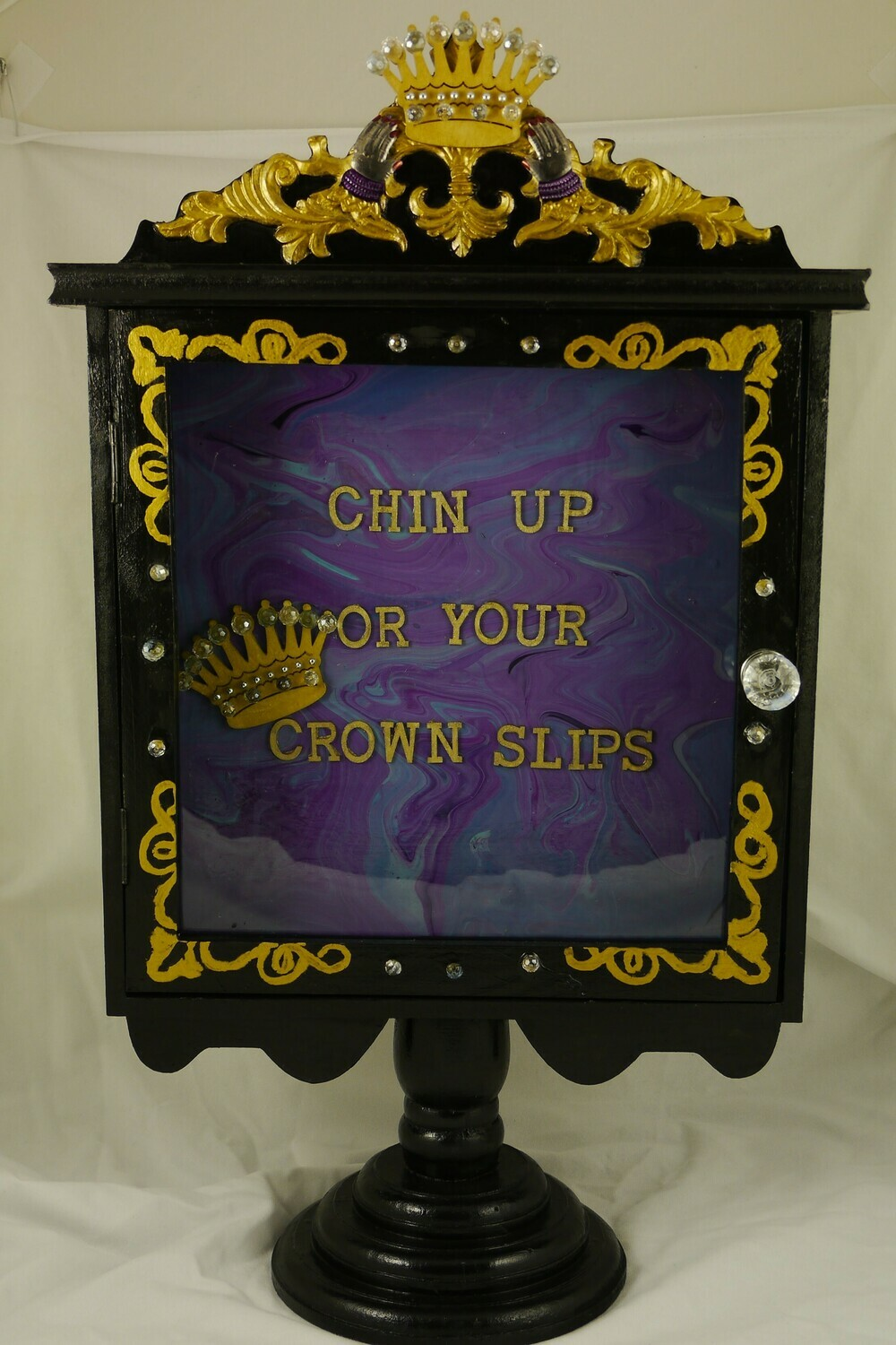 Chin Up Or Your Crown Slips