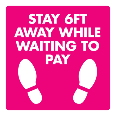 Wait to Pay Notice - Social Distance Square (Pack of 6)