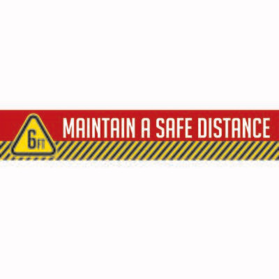 """Maintain a Safe Distance - 4""""x 24"""" Social Distance Strip (Pack of 6)"""