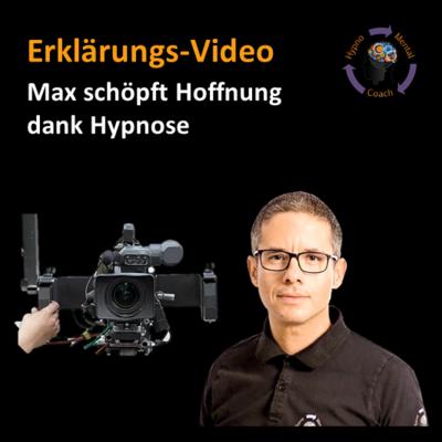 Erklär-Video: Max schöpft Hoffnung dank Hypnose