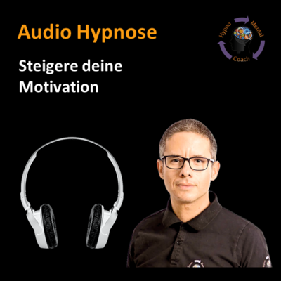 Audio Hypnose: Steigere deine Motivation