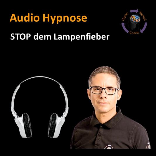 Audio Hypnose: STOP dem Lampenfieber - Einfach zum Erfolg