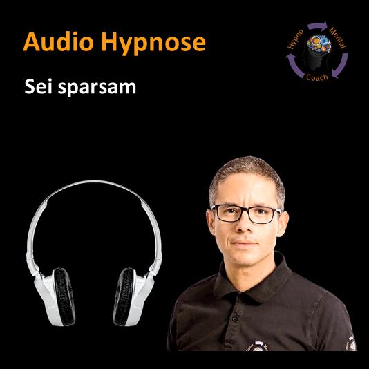Audio Hypnose: Sei sparsam