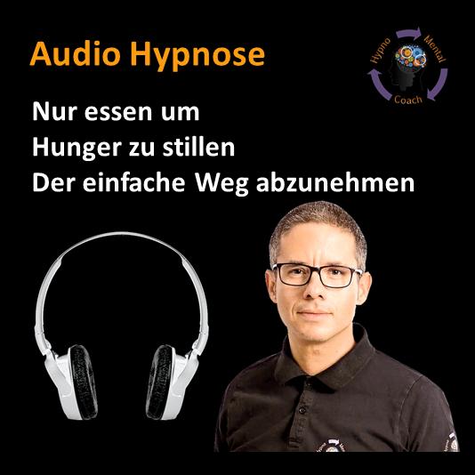 Audio Hypnose: Nur essen um Hunger zu stillen - der einfache Weg abzunehmen