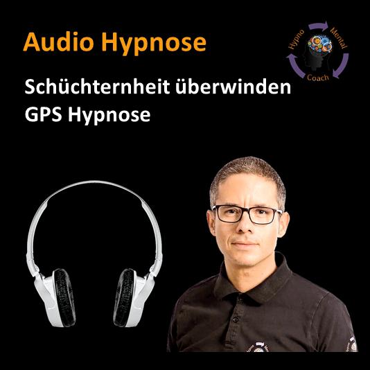 Audio Hypnose: Schüchternheit überwinden - GPS Hypnose