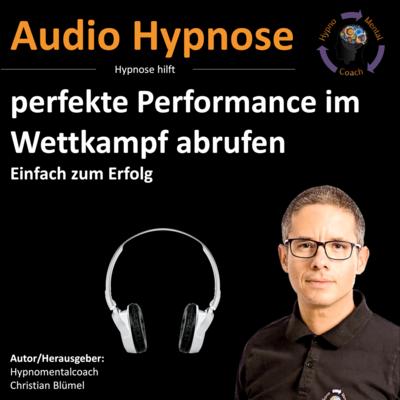 Audio Hypnose: perfekte Performance im Wettkampf abrufen - Einfach zum Erfolg