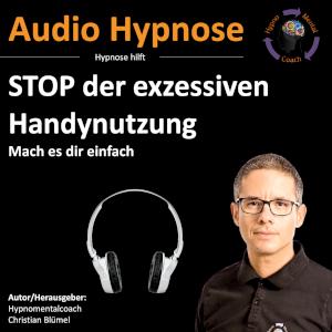 Audio Hypnose: STOP der exzessiven Handynutzung
