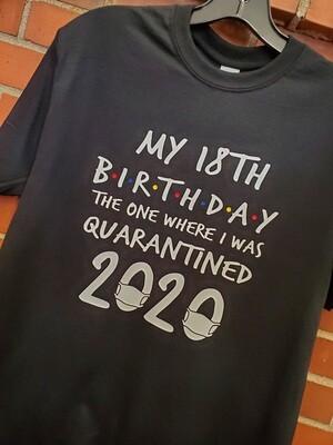 Custom Quarantined Birthday T-shirt