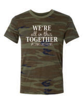 Conklin Elementary WE'RE ALL IN THIS TOGETHER Camo T-shirt