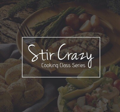STIR CRAZY - Chef Dinner Series / *FULL FOUR WEEK CHECK-OUT