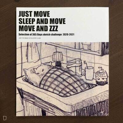 Kathy Lam《JUST MOVE SLEEP AND MOVE MOVE AND ZZZ》