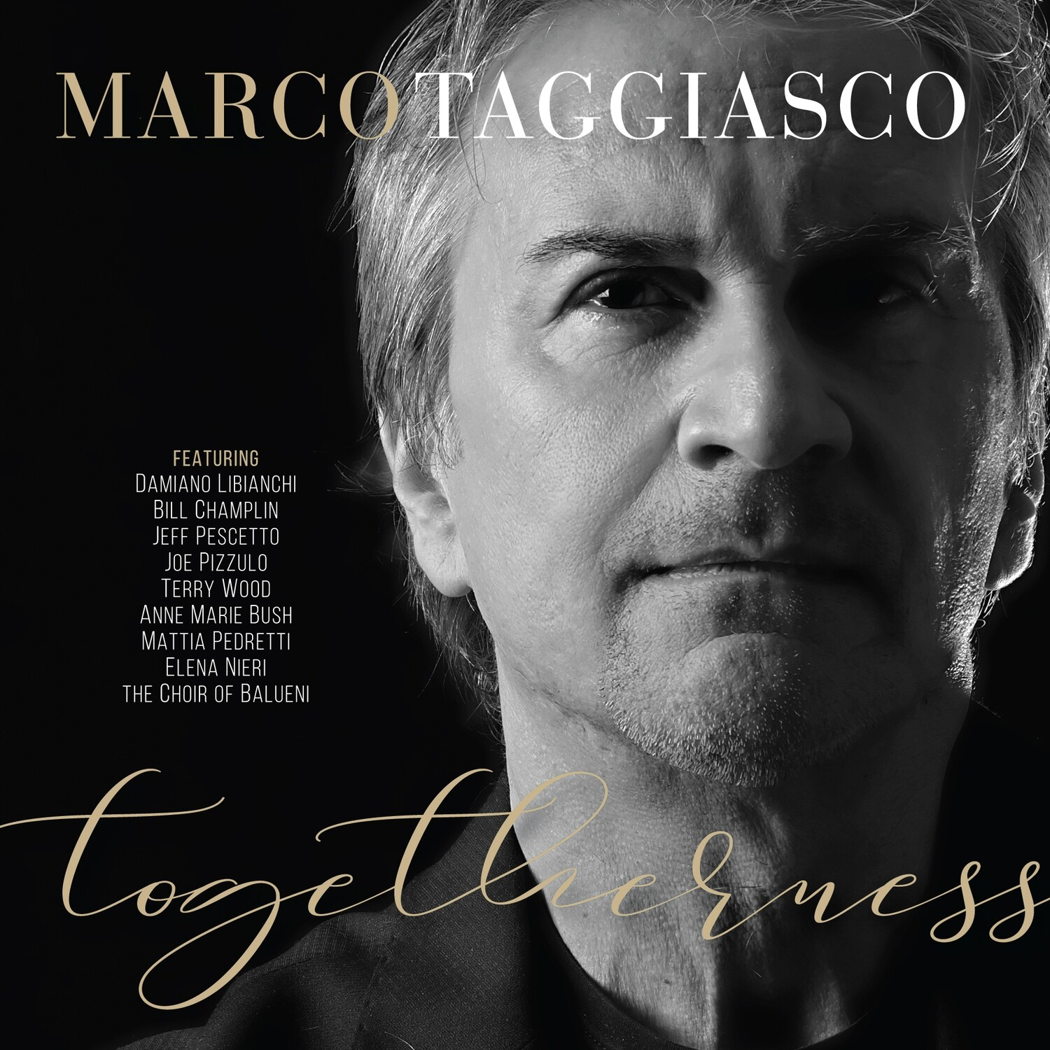 Marco Taggiasco - Togetherness (featuring Bill Champlin, Joe Pizzulo, Jeff Pescetto, Damiano Libianchi)