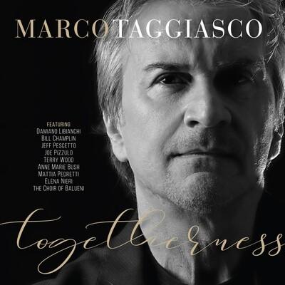 Marco Taggiasco - Togetherness (featuring Bill Champlin, Joe Pizzulo, Jeff Pescetto, Damiano Libianchi)