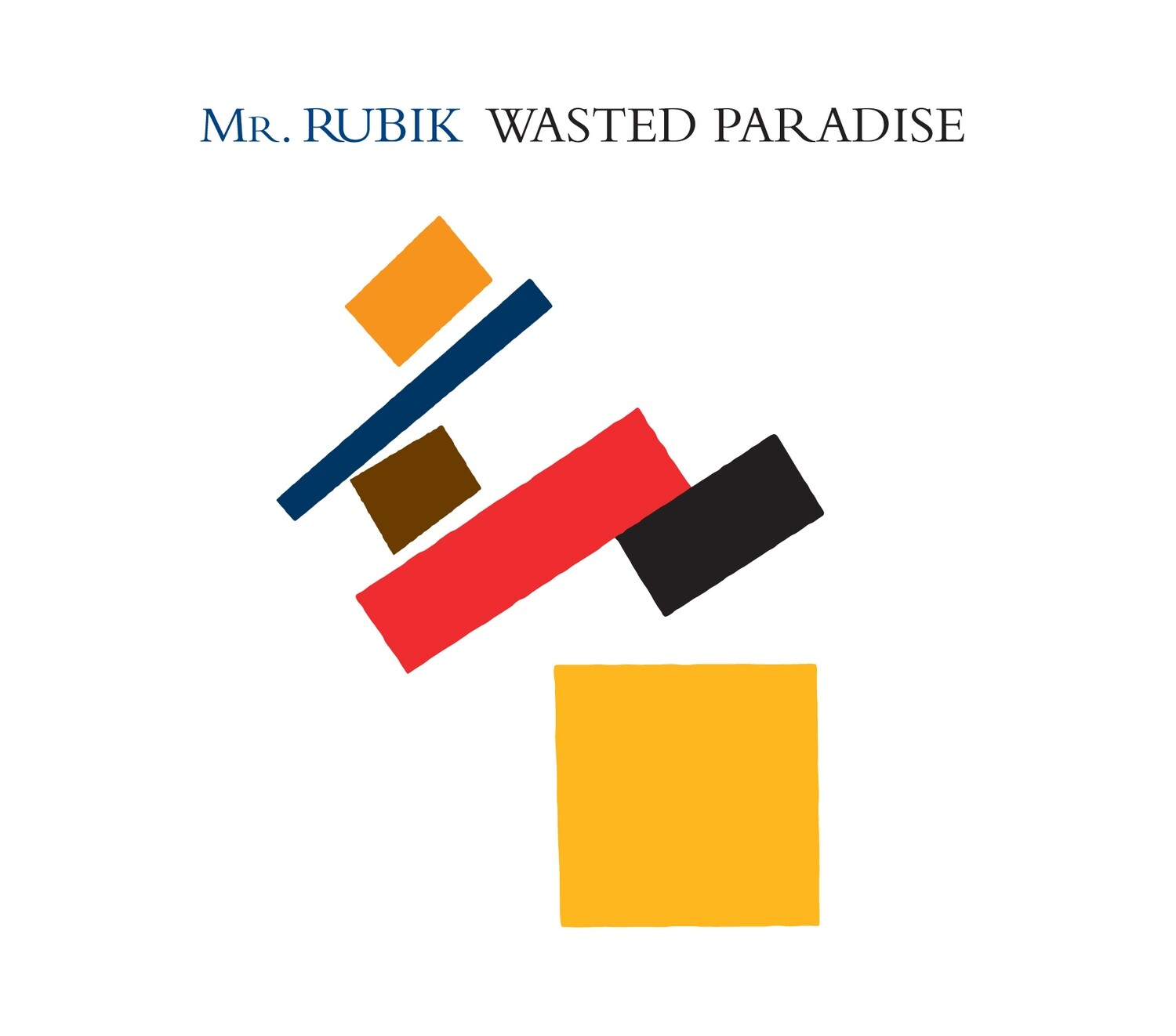 Mr. Rubik - Wasted Paradise **SPECIAL OFFER**