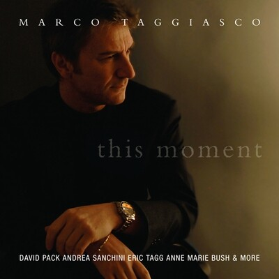 Marco Taggiasco - This Moment (featuring David Pack, Eric Tagg, Anne Marie Bush, Andrea Sanchini)