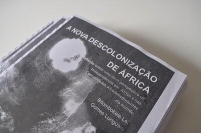 """FASCÍCULO """"A NOVA DESCOLONIZAÇÃO DE ÁFRICA"""""""