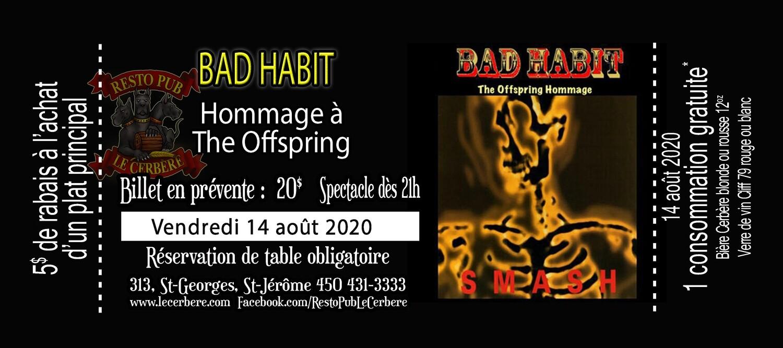 Prévente Hommage à The Offspring - Bad Habit - 14 août 2020