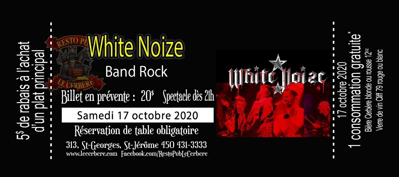 Prévente White Noize - Rock Band - 17 octobre 2020