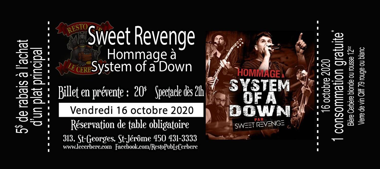 Prévente Hommage à System of a Down - Sweet Revenge - 16 octobre 2020