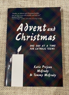 Advent and Christmas One Day At A Time For Catholic Teens