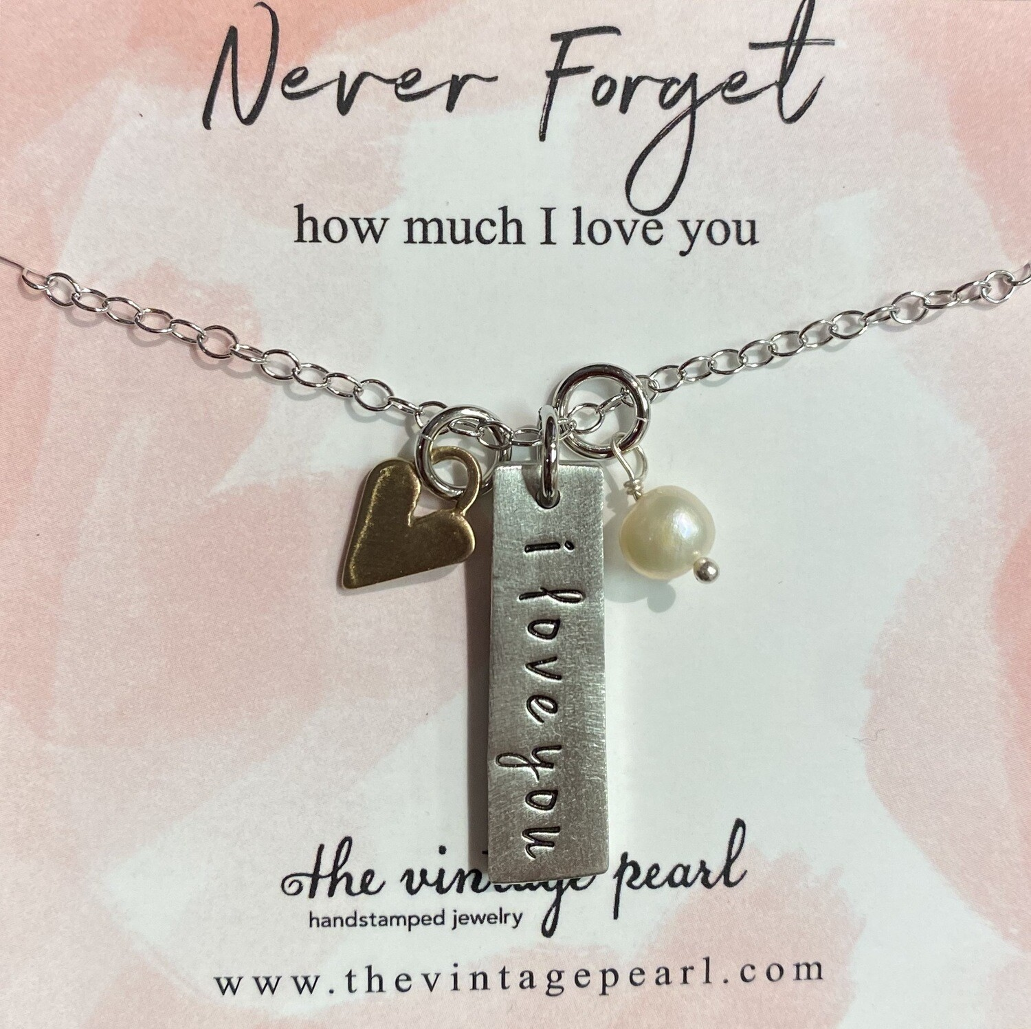 Never Forget How Much I Love You Necklace