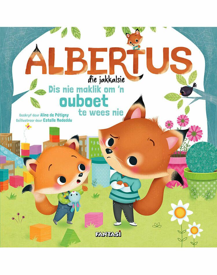 Albertus die Jakkalsie 1: Om 'n ouboet te wees