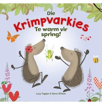DIE KRIMPVARKIES 3 – TE WARM VIR SPRING!