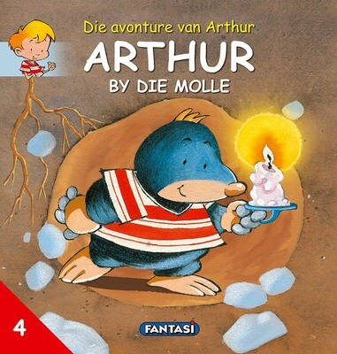 ARTHUR 4 - ARTHUR BY DIE MOLLE