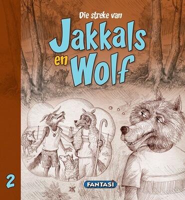 DIE STREKE VAN JAKKALS EN WOLF BOEK 2