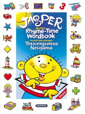 JASPER'S RHYME-TIME WORDBOOK ENGLISH/XHOSA