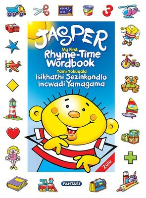 JASPER'S RHYME-TIME WORDBOOK ENGLISH/ZULU