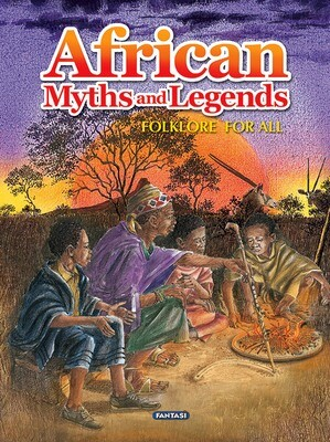 MYTHS AND LEGENDS - AFRICAN