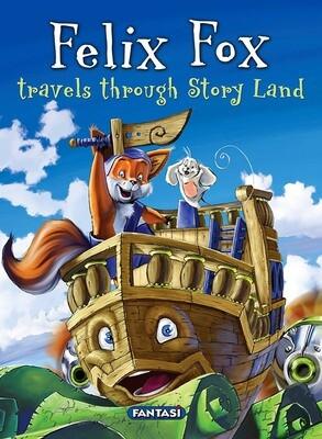 FELIX FOX TRAVELS THROUGH STORY LAND 1