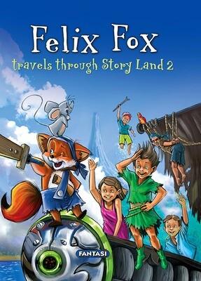 FELIX FOX TRAVELS THROUGH STORY LAND 2