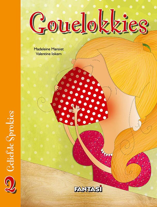 GELIEFDE SPROKIES 2: GOUELOKKIES