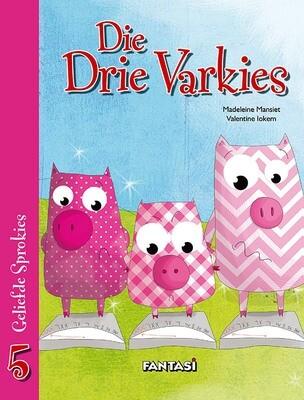 GELIEFDE SPROKIES 5: DIE DRIE VARKIES