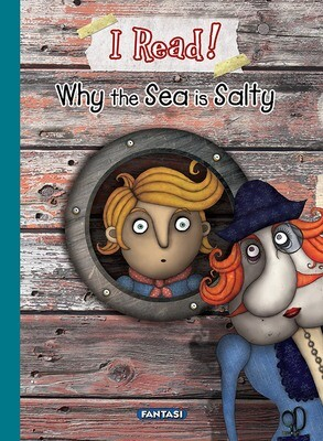 I READ! WHY THE SEA IS SALTY