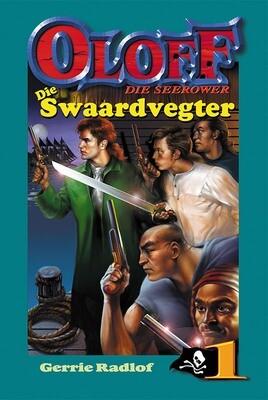 OLOFF 1 - DIE SWAARDVEGTER