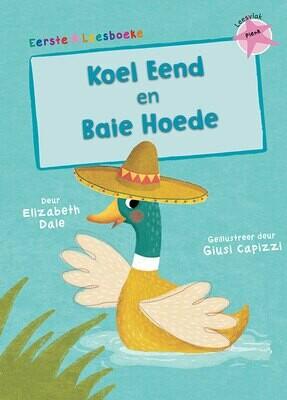 EERSTE LEESBOEKE: KOEL EEND & BAIE HOEDE